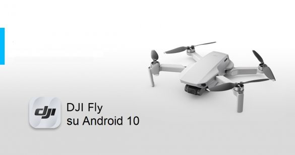 DJI Fly Mavic Android 10