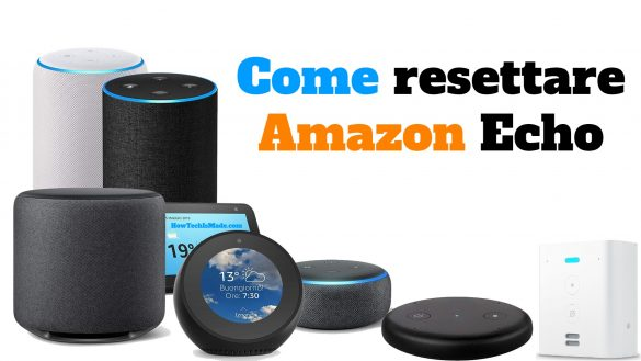Resettare Amazon Echo