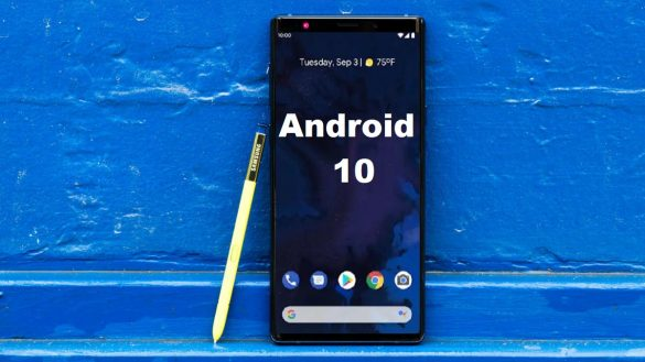 Samsung Galaxy Note 9 Android 10