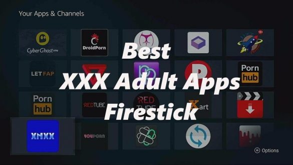 Porn Apps for Fire Stick